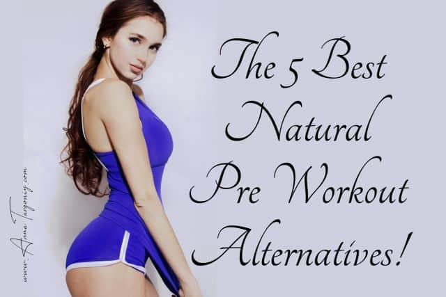 natural pre workout alternatives